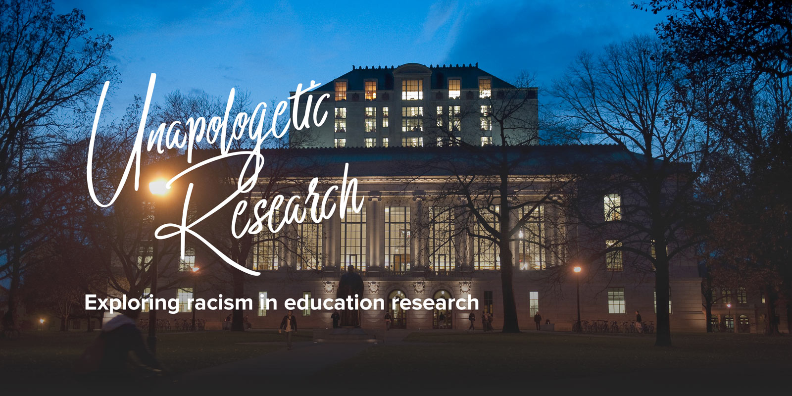 Unapologetic research; exploring racism in education research